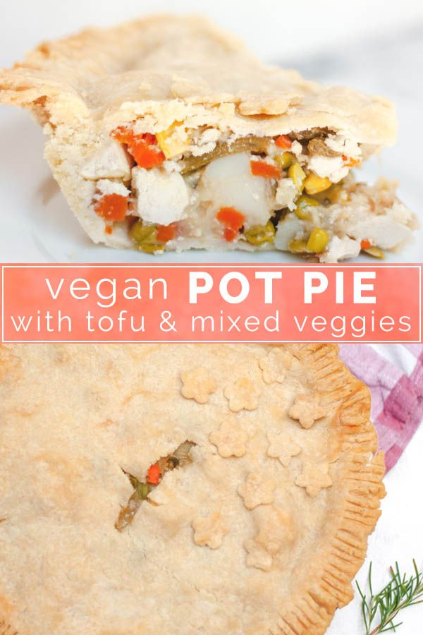 Vegan Pot Pie With Tofu And Veggies
