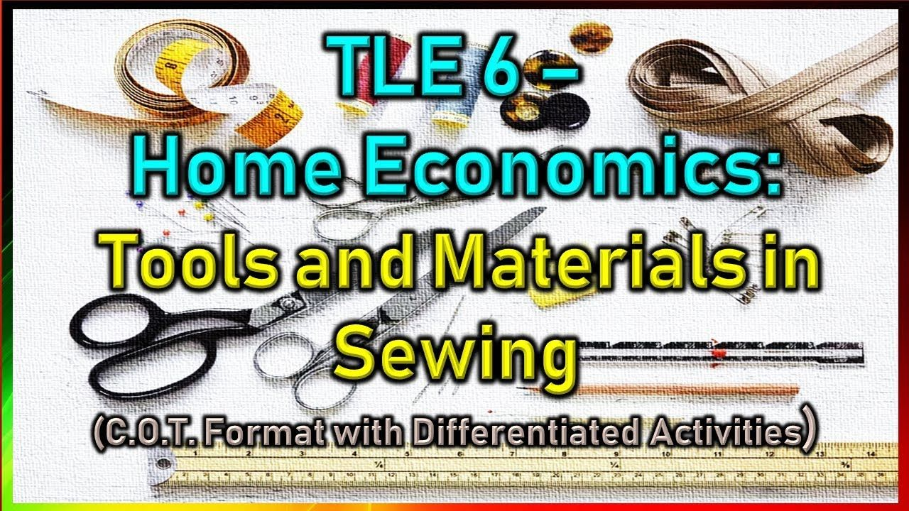 Tle 6 Tools And Materials In Sewing Cot Format With