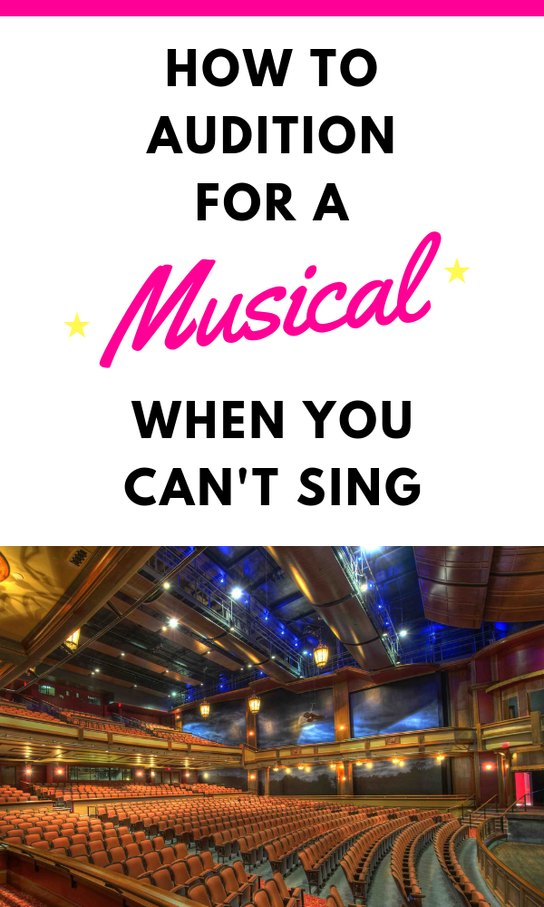 How to Audition for a Musical When You Can't Sing #howtosing Some useful tips for auditioning for musicals even when you don't know how to sing #howtosing