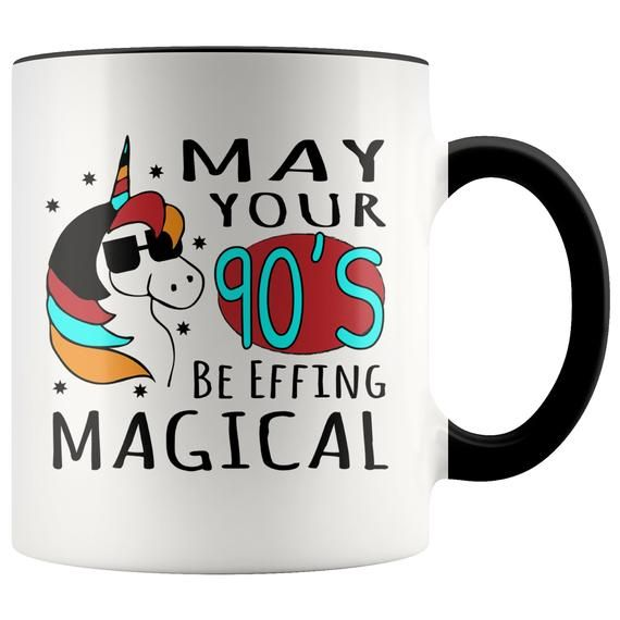 EFFING MAGICAL 90's Unicorn Birthday Mug  Happy 90th, 90th Birthday Gift For Her, 90th Birthday Gif - Birthday mug, 90th birthday gifts, 16th birthday gifts, Birthday gift for him, 40th birthday funny, 20th birthday gift - NORTH POLE PRODUCTION UPDATE  The Elves are working tirelessly to get your holiday gifts out ASAP,  though we cannot control the speed of Santa's sleigh nor the reindeer pulling it and can no longer guarantee arrival by Christmas, so sorry about that!  If you would like a  Gift Is On the Way  digital card with a photo of your item to give to your recipient, please let us know and we can make that happen   Happy Holidays!! Need this FAST   Message me before ordering and I'll let you know if rush shipping is available for this itemMake 'em smile with this cheery and cheeky  EFFING MAGICAL 90'S  Coffee Mug! This high quality 11oz  ceramic black mug has a premium hard coat that provides crisp and vibrant color reproduction sure to last for years  Perfect for all hot & cold beverages  • High Gloss + Premium Black Finish• ORCA Coating• Dishwasher and Microwave Safe• 3 8″H x 3 8″W x 3 3″D• 10 3″ CircumferenceOrders are typically ready to ship within 47 days100% Satisfaction Guarantee  Love your order or contact us and we'll make it right!Have a special design request   Contact me and let's make it happen!Want this design on a different item   Most designs in the shop can be added to other items like hoodies, crew sweatshirts, long sleeve shirts, youth shirts, mugs, etc  even if there's currently not a listing for them   Feel free to message me and ask and I'll let you know if it can be done   )Wanna Discount    When you receive your order, leave a review with a photo and get a 15% off coupon for next time!