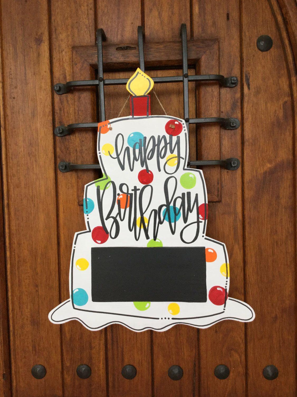 Happy Birthday Door Hanger Let S Celebrate Chalkboard Door Decor Hand Painted Wooden Door Hanger Welco Wooden Door Signs Door Decorations Door Hangers Diy