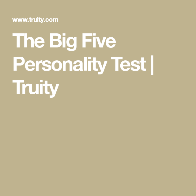 The Big Five Personality Test Truity Istj Pinterest