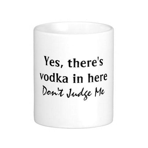 Funny Vodka Quote Coffee Mug Zazzle Com Vodka Humor Funny Vodka Quotes Vodka