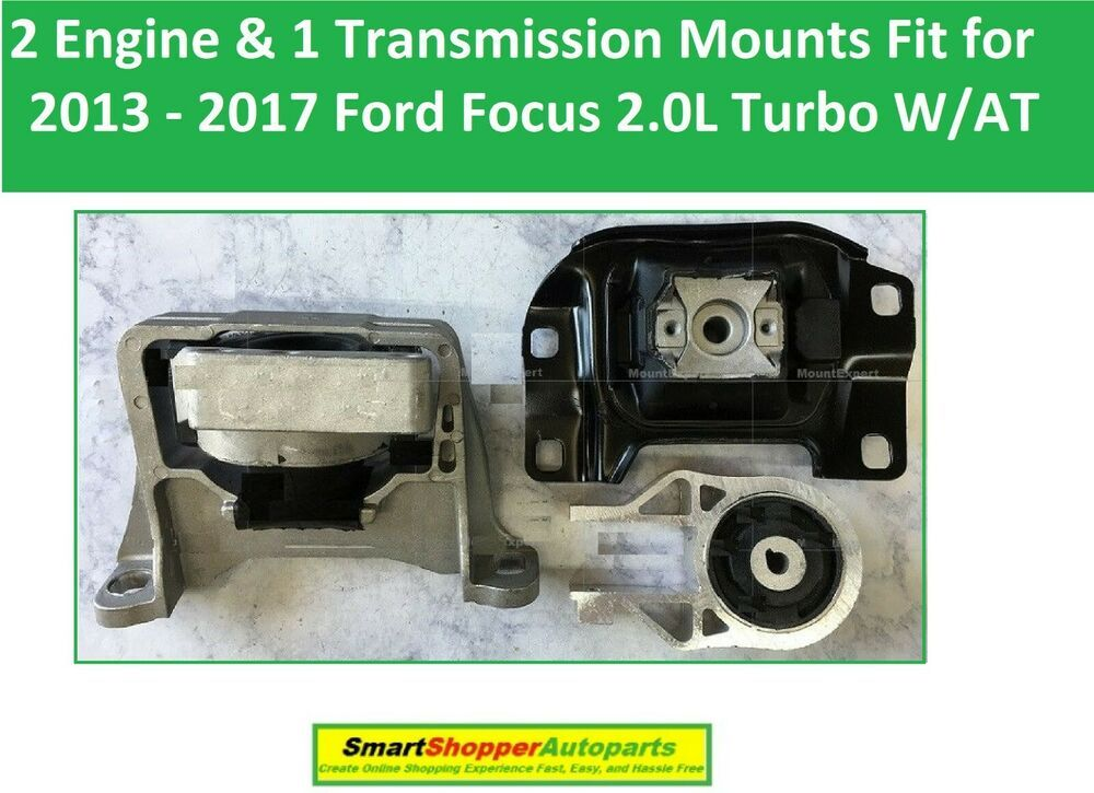 2 Engine Transmission Mount For 2013 2014 2017 Ford Focus 2 0l Turbo With A T Aftermarketproducts Ford Focus Ford Focus 2 Ford Turbo