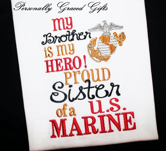 Military My Brother Daddy Mommy Is My Hero Proud Sister Son Daughter