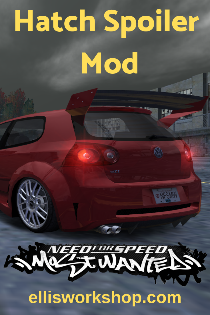 Hatch Spoiler Mod for NFS: Most Wanted | Racing Game Car