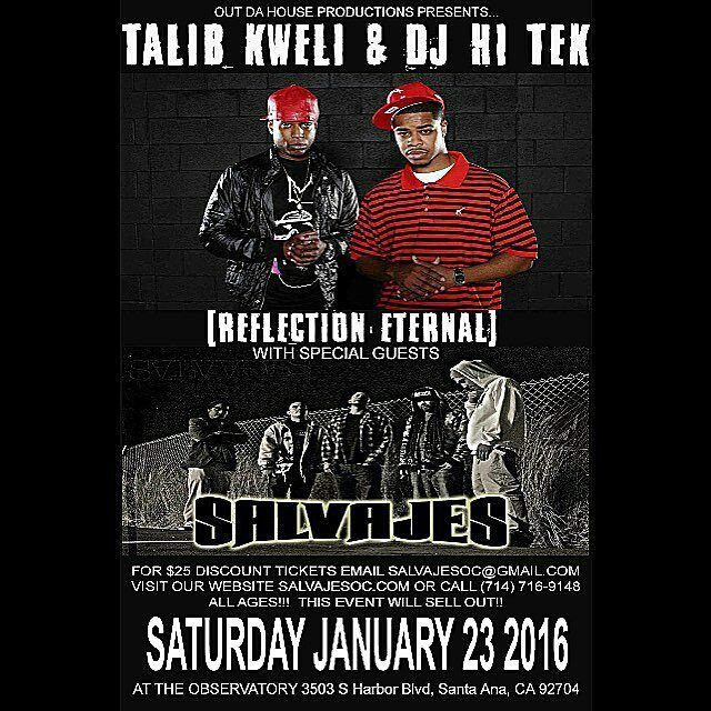 @Regrann from @savethehiphopculture -  January 23rd Talib Kweli and Hi TeK will obliterate the stage in Santa Ana CA with special guests the homies Salvajes! Peep the flyer for tickets! This show will sellout without a doubt! Get Ya tickets now and support! Brought to you by none other than Out Da House Productions! #Regrann