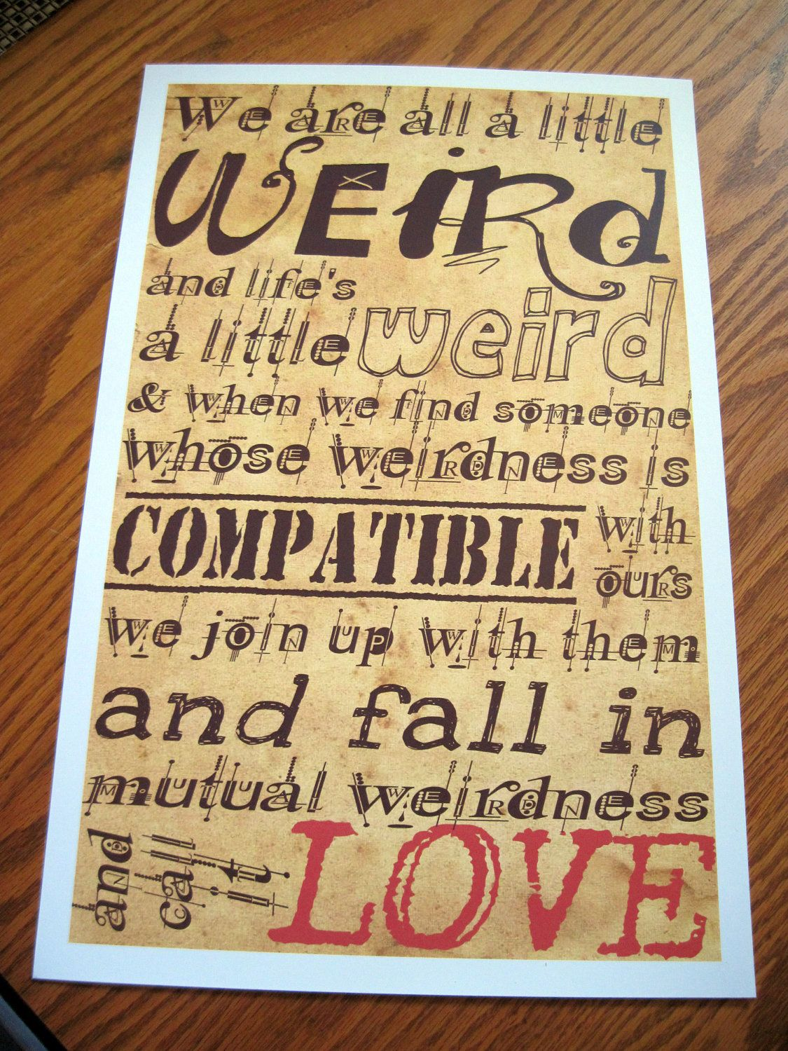 Best selling werid love poster - now in a new color.. $14.00, via ...