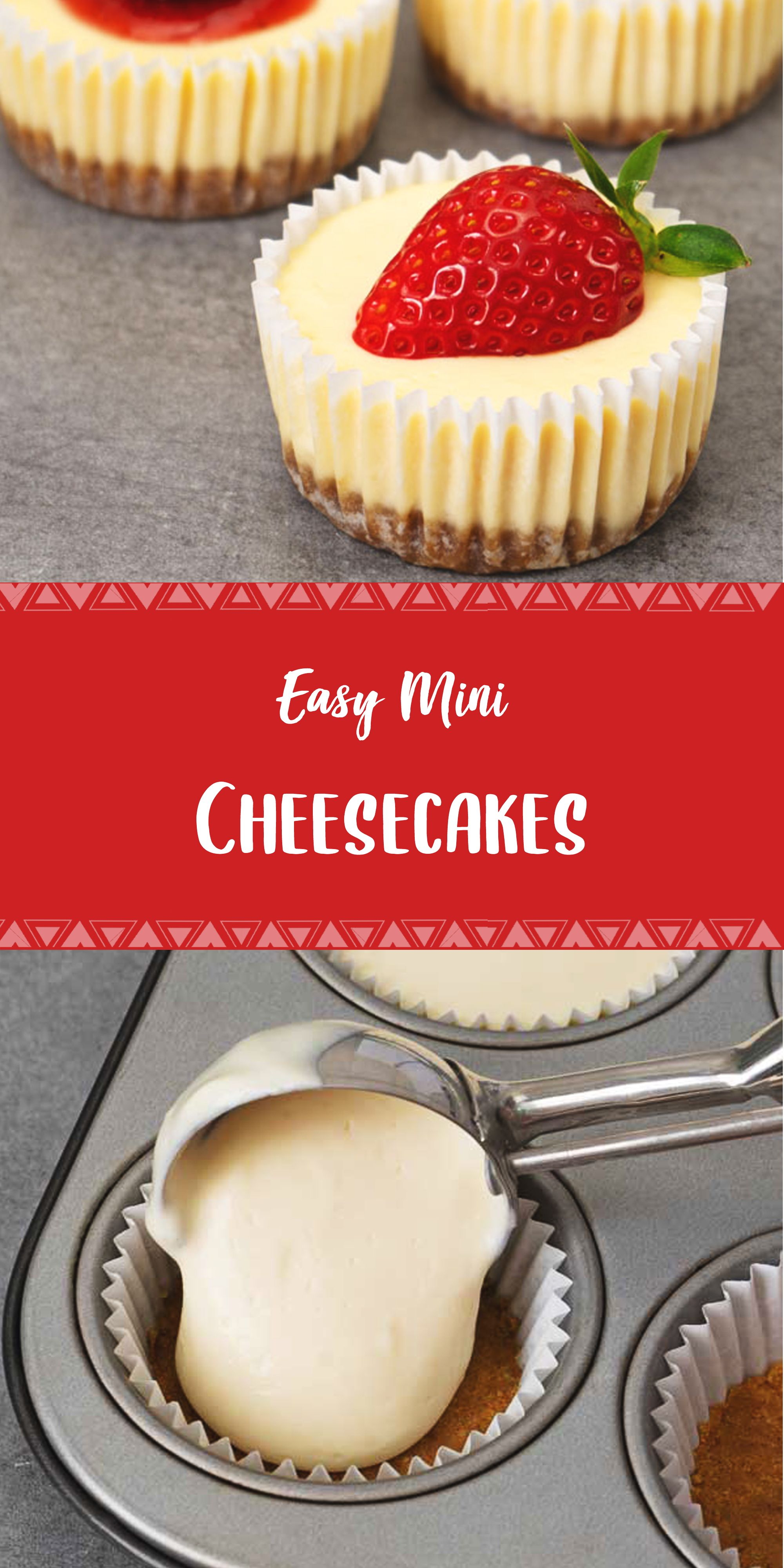 Easy Mini Cheesecakes Mini Cheesecakes Easy Mini Cheesecakes Easy Cheesecake Recipes