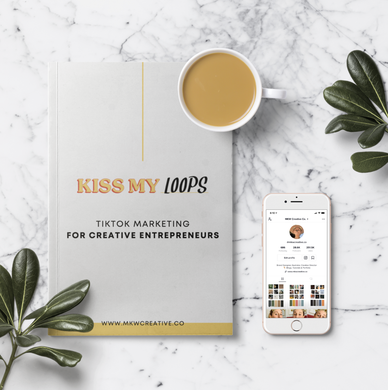 Kiss My Loops Tiktok For Creatives Workbook Mkw Creative Co Creative Entrepreneurs Workbook Creative