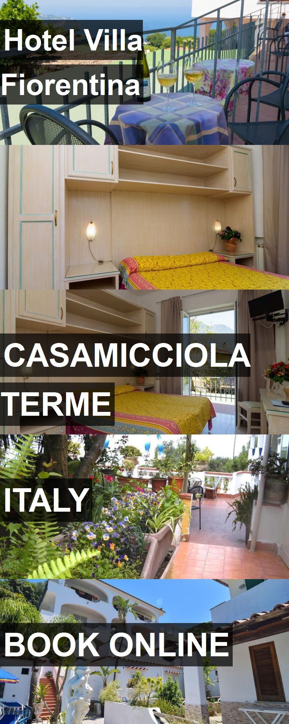 Hotel Villa Fiorentina in Casamicciola Terme, Italy. For