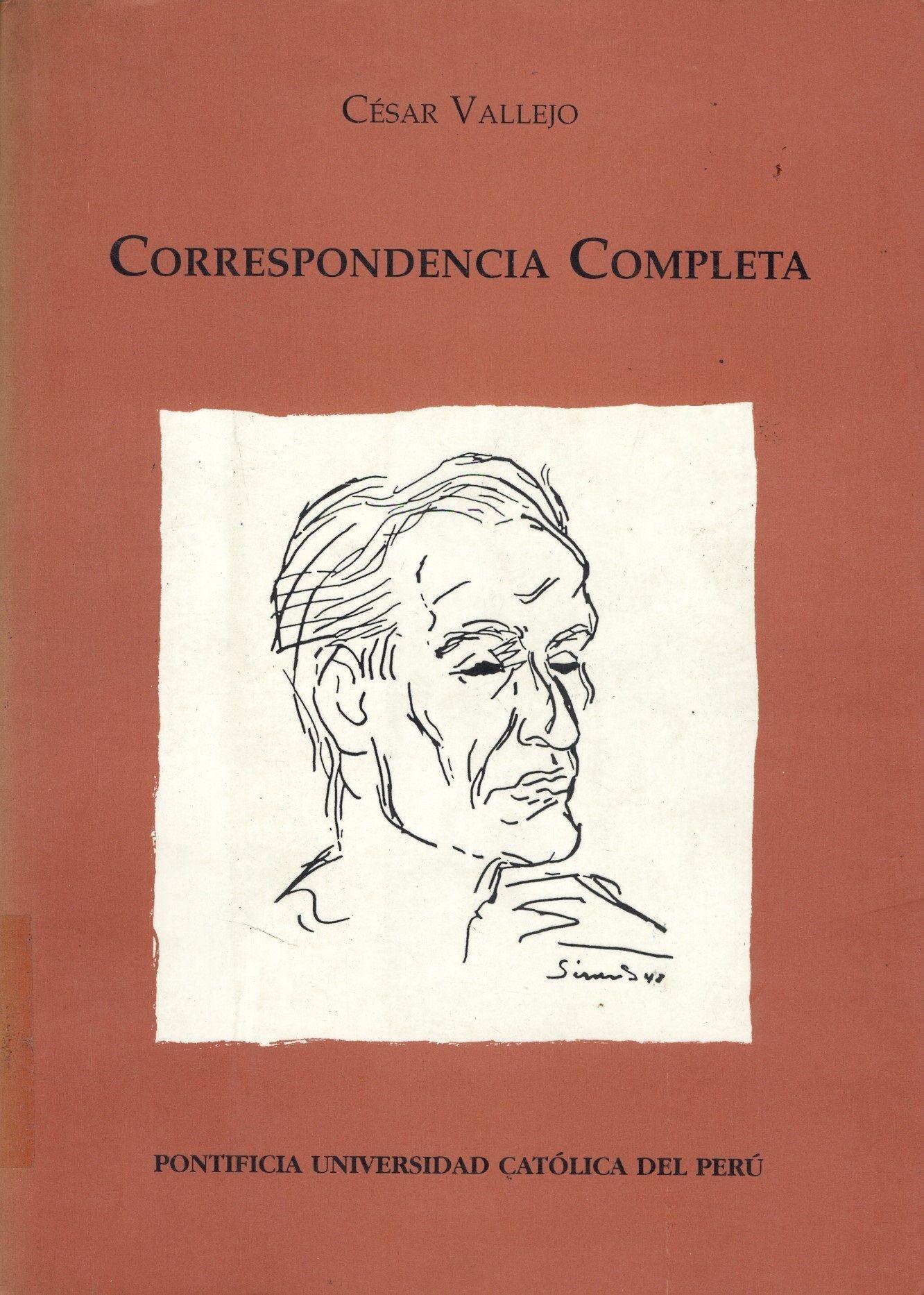 César Vallejo Correspondencia completa / PQ 8497.V35