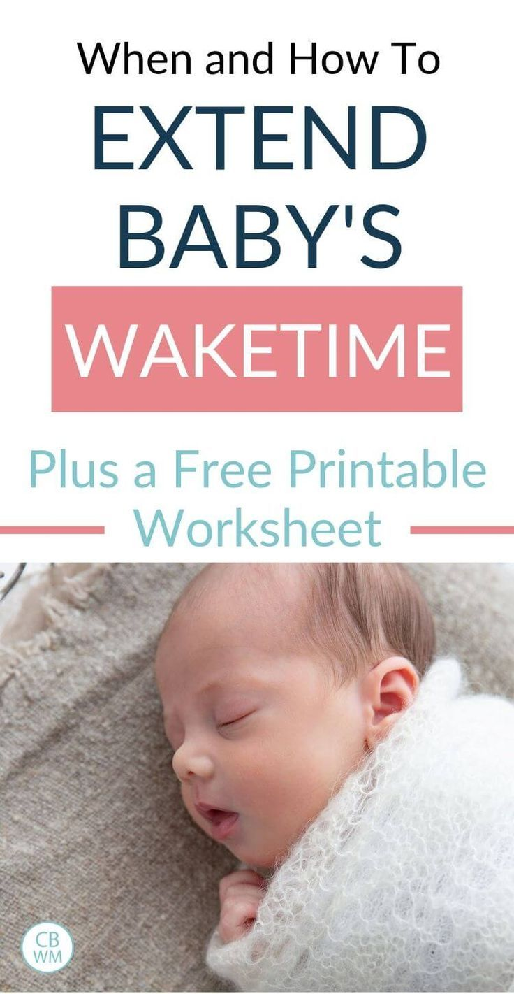When And How To Extend Baby S Wake Time Length Babywise