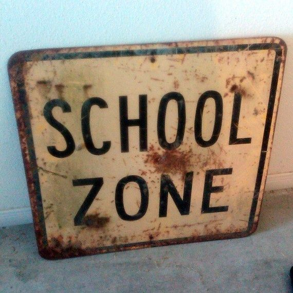 School Is In Session... Antique School Zone & Dip Ahead Road Sign ...$50.00 they say it all