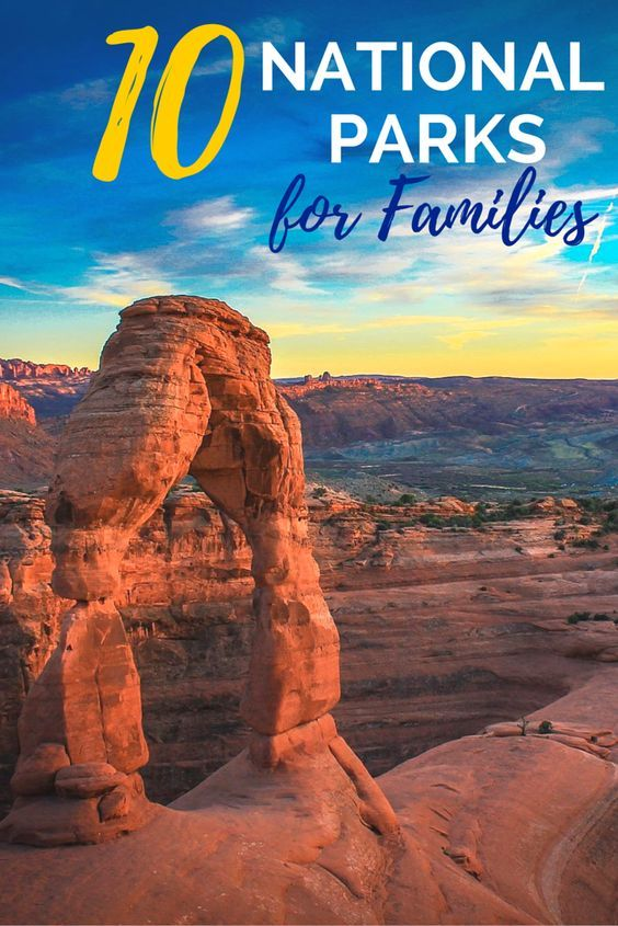 10 Best National Parks In The U.S. For Families