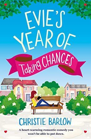 PDF Free Evies Year of Taking Chances A heart warming romantic comedy you wont be able to put d