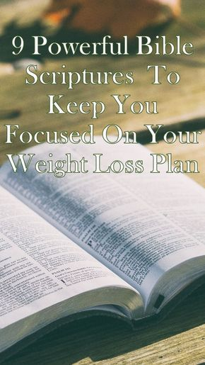 Lose Weight With The Bible 9 Powerful Biblical Scriptures