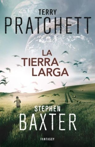 The Long Earth - La Tierra Larga.  Reseña en el blog! http://librosdefinalausente.blogspot.com.es/2014/04/resena-la-tierra-larga.html