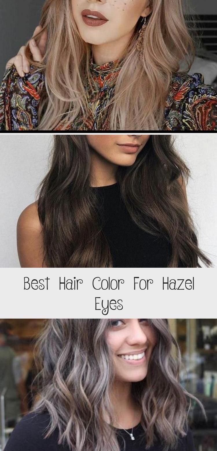 Best Hair Color For Hazel Eyes Cool Hairstyles Cool Hair Color Olive Skin Hair