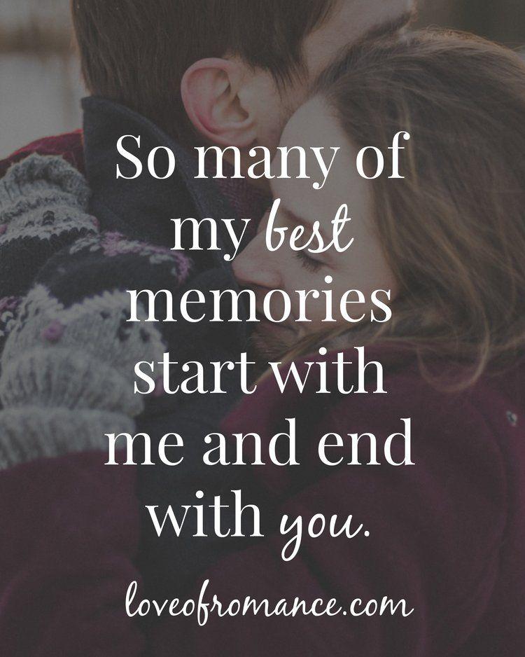 My Best Memories Quote Good Memories Quotes Memories Quotes Love And Romance Quotes