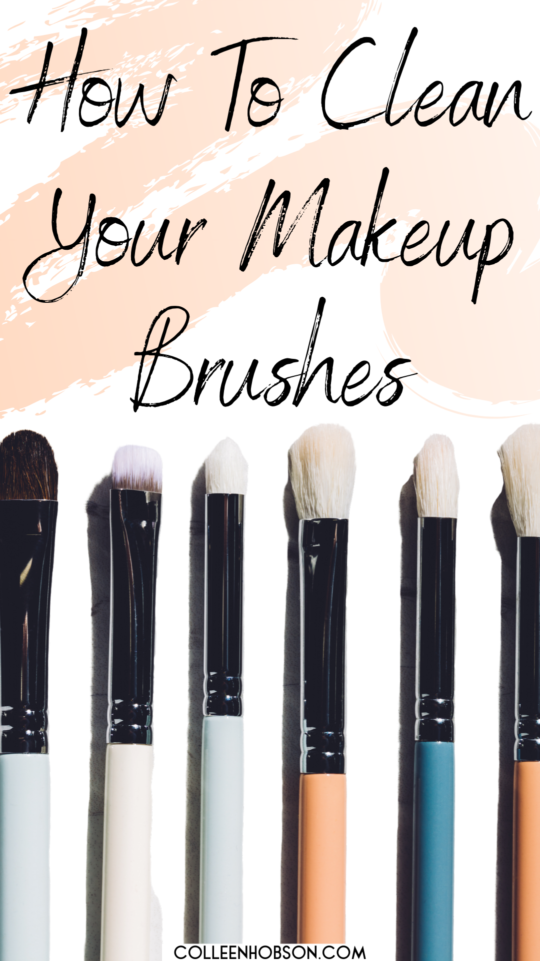 How To Clean Your Makeup Brushes With Dish Soap Colleen