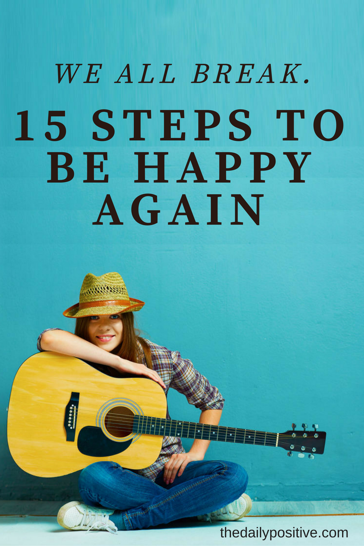 We All Break 15 Steps To Be Happy Again To Be, We And Activities