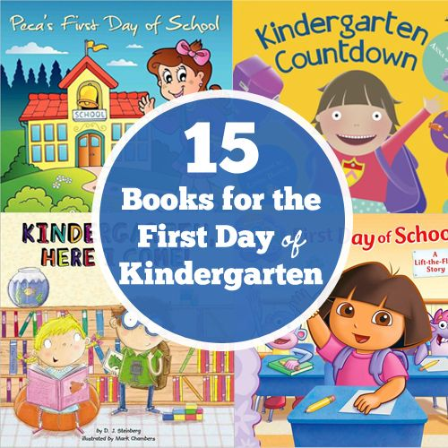 15 Books for the First Day of Kindergarten | For the Kids