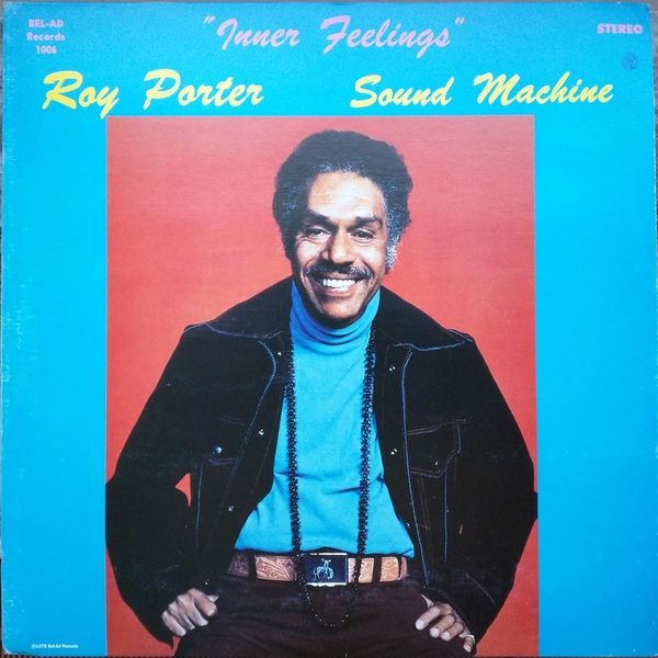 Roy Porter Sound Machine - Inner Feelings (Vinyl, LP, Album) at Discogs