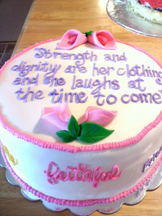 Birthday Cake For A Proverbs 31 Woman