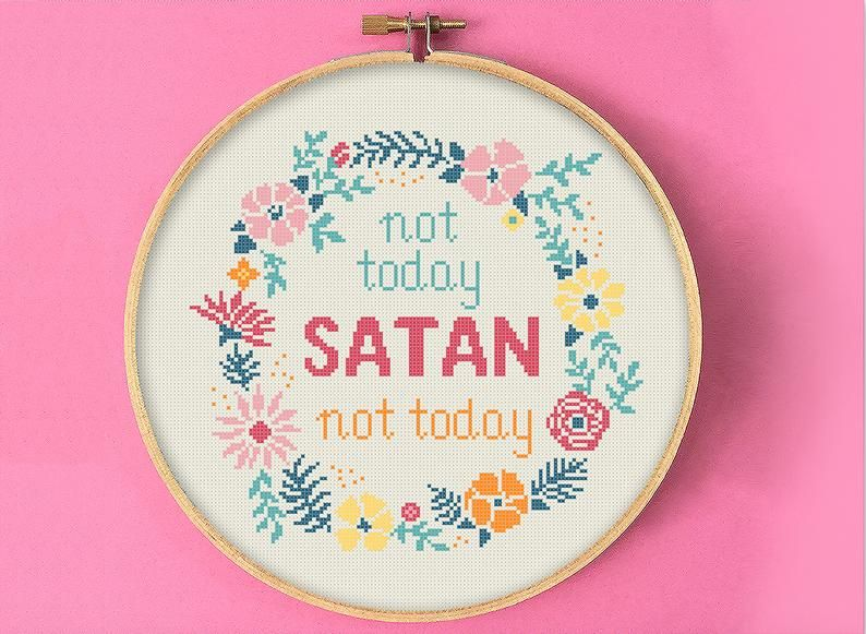 Photo of Not today Satan Cross Stitch Pattern, Flower Wreath funny quote Needlepoint, funny ironic sarcastic colorful floral inspirational embroidery