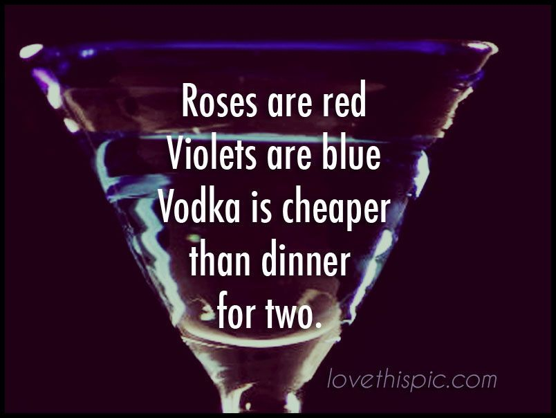 Vodka Funny Quote Vodka Humor Valentine S Day Valentines Anti Valentines Vodka Humor Valentines Quotes Funny Funny Drinking Quotes
