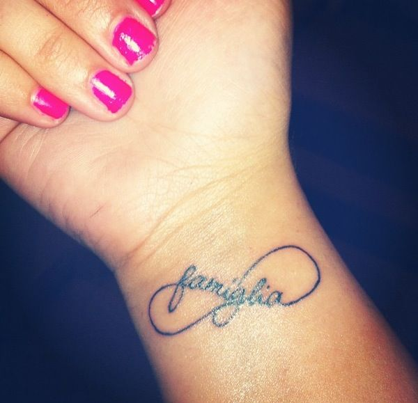 516914d58 WANT IT! famiglia and infinity sign tattoo on my wrist. <3   Tattoos ...