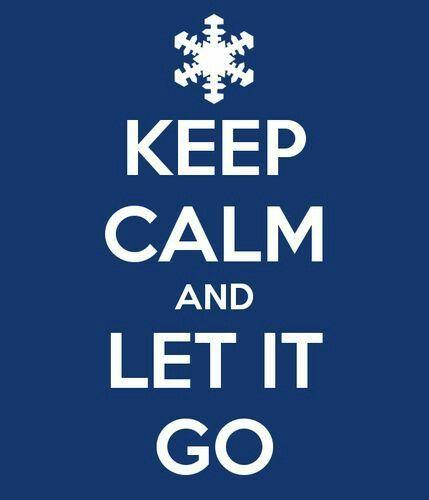 Keep Calm & Let It go