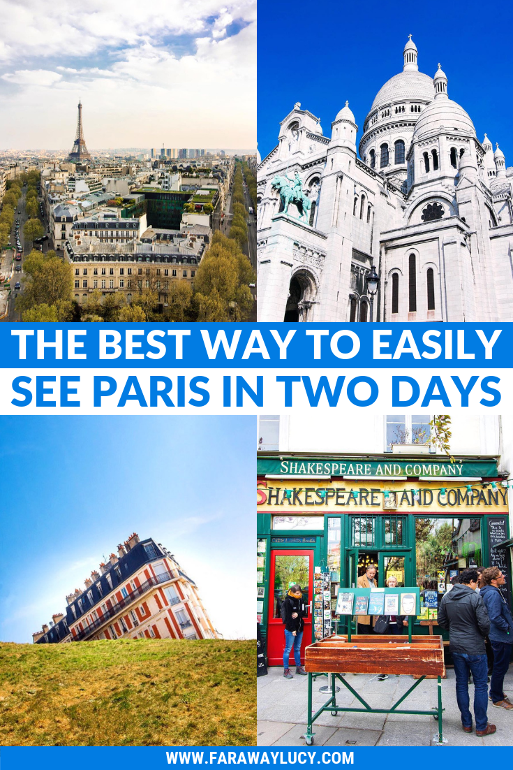 The Best Way to Easily See Paris in Two Days [Itinerary] - #Best #Days #Easily #in #Itinerary #Paris, #See #The #to #Two #Way
