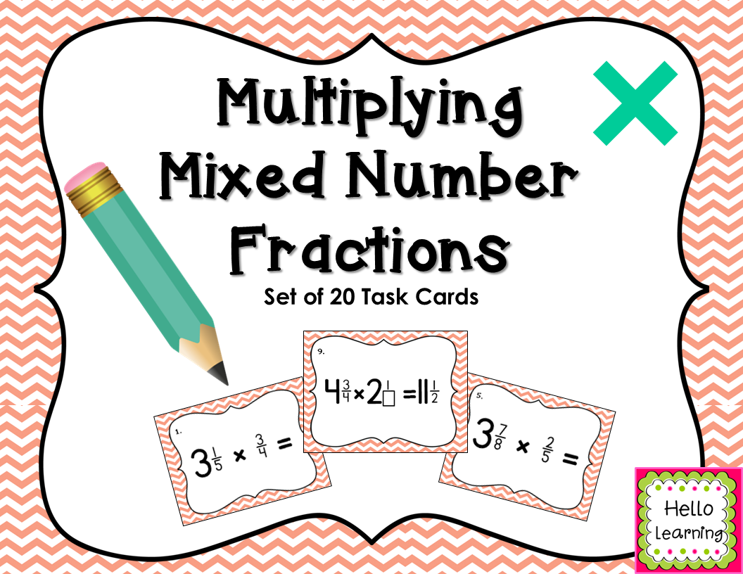 Multiplying Mixed Number Fractions Set Of 20 Task Cards