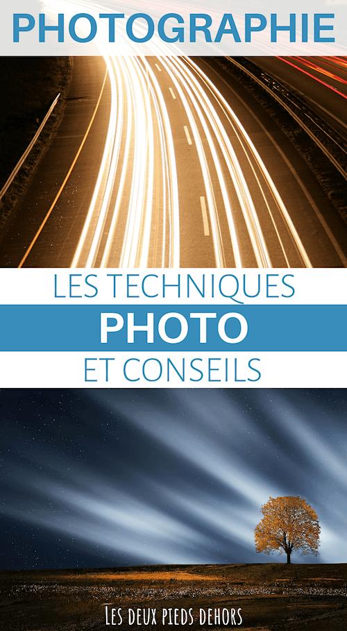 Technique photo et conseils – Tout le nécessaire pour progrésser !