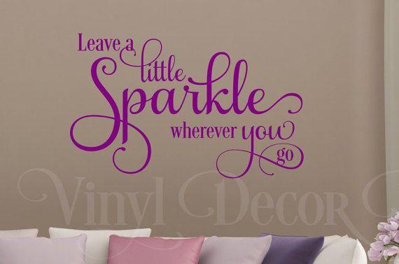 Leave a little sparkle wherever you go girl bedroom Wall art & Leave a little sparkle wherever you go girl bedroom Wall art wall ...