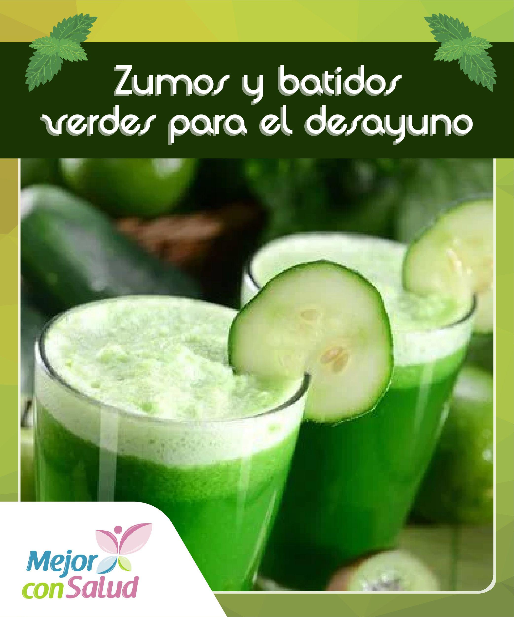 Batidos verdes para desayunar y bajar de peso