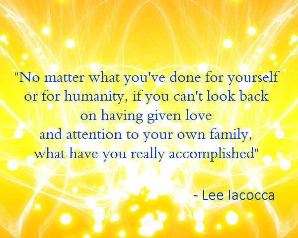 Quotes About The Importance Of Family Unique Lee Iacocca Quote On The Importance Of Family  Quotes  Quotables . Decorating Design