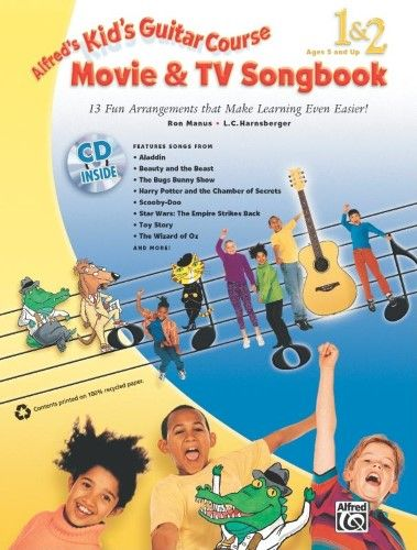 Kid's Guitar Course Movie & TV Songbook 1 & 2:13 Fun Arrangements That Make Learning Even Easier!