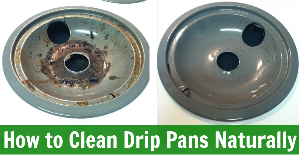 How To Easily Clean Stove Drip Amp Burner Pans Naturally