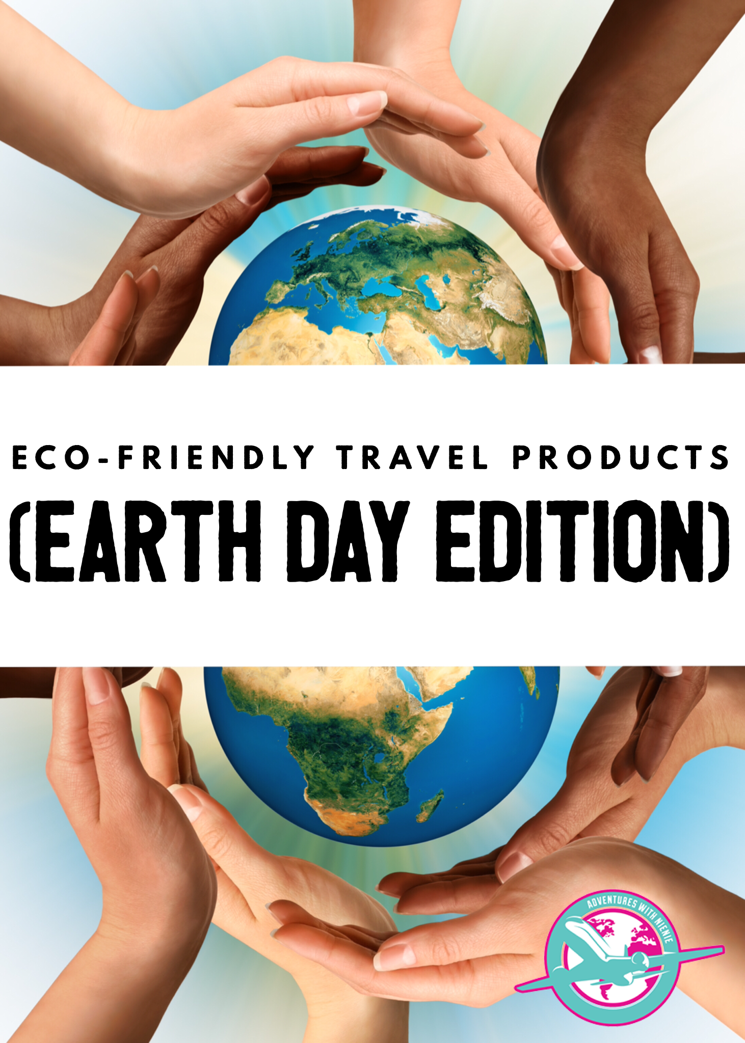 Eco-Friendly Travel Products (Earth Day Edition) - Adventures With NieNie Eco-Friendly Travel Products (Earth Day Edition) – Adventures With NieNie    Eco-Friendly Travel P #adventures #Day #earth #Ecotravel #EcoFriendly #edition #friendly #nienie #products #travel