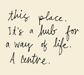 It's a hub for a way of life text