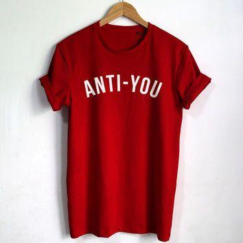 6135cc652 Anti-você camisa da forma T Hipster unisex tshirt Tumblr Mulheres camisetas  Roupa