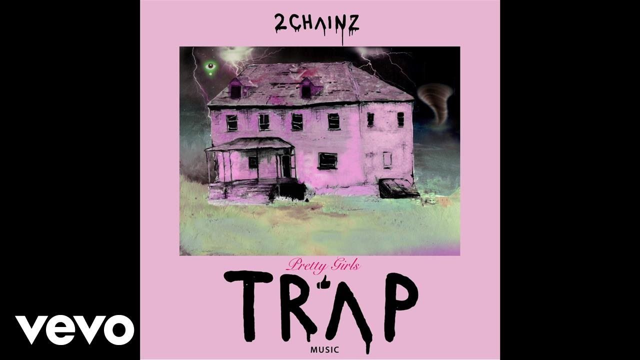 2 Chainz 4 Am Audio Ft Travis Scott Trap Music 2 Chainz