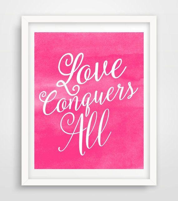 Love Conquers All Print, Printable Art, Love Wall Print,  Pink watercolor, Typography Print, Modern Wall Art,  Digital Download, Wall decor