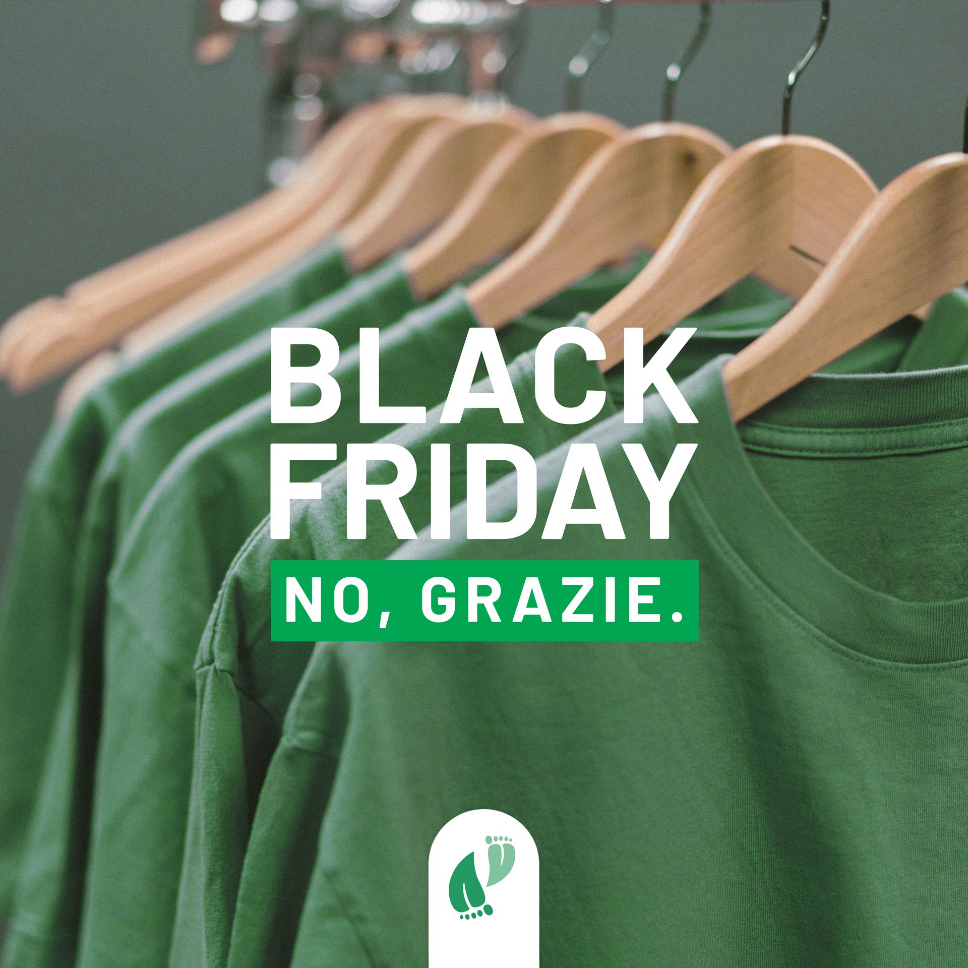 Black Friday: No, grazie - Green Friday #magariungiorno
