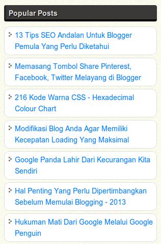 Saya Jarang Menggunakan Tool Kecuali Saya Tahu Saya Dapat Merancang Sesuai Dengan Preferensi Saya Tim Blogger Memperkenalkan Widget Popular Blog Blogging Tahu