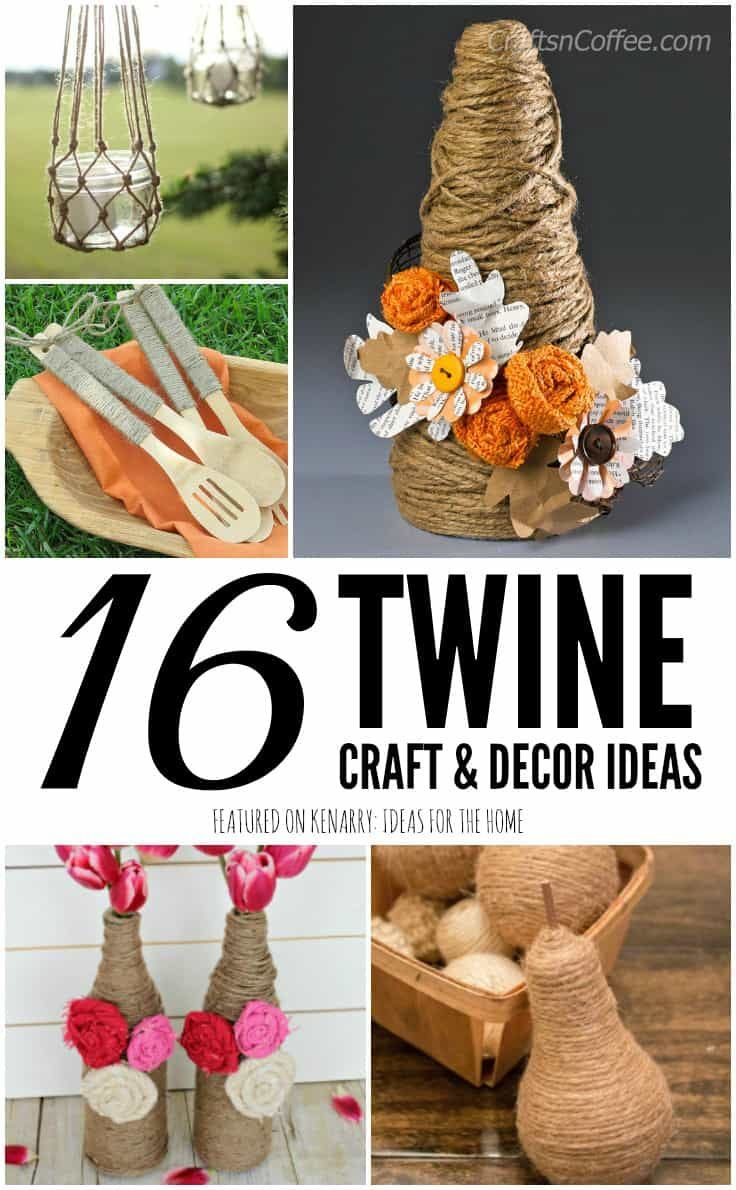 Use Twine To Create Beautiful Farmhouse Style Decorations For Your Home These Jute Craft Ideas