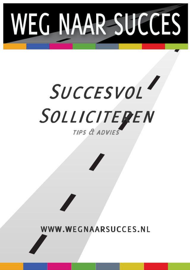 sollicitatie advies Succesvol solliciteren  tips en advies | webshop | Pinterest sollicitatie advies